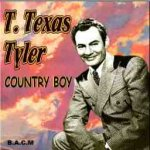 T Texas Tyler-Country Boy-182