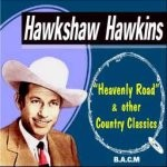 Hawkshaw Hawkins -Heavenly Rd 118
