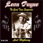 Leon Payne - Lost Highway 225