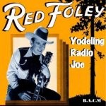 Red Foley- Yodeling Radio Joe-95