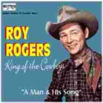 Roy rogers- a man and his song