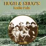 Hugh & Shugs Radio Pals-304