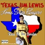 texas-jim-Lewis CD 62 Rose Of The Border