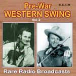 Pre War Western Swing Vol 2 CD 619-150